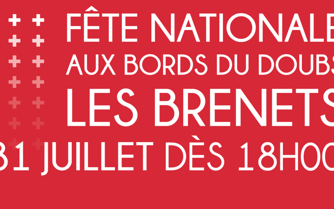 Fête nationale Suisse aux bords du Doubs